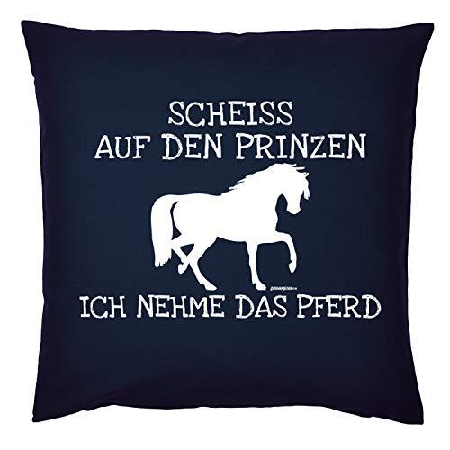 Tini - Shirts Reiterinnen Sprüche Kissen - Dekokissen REIT-Sport : Scheiss auf den Prinzen ich nehme das Pferd - Geschenk-Kissen Pferde-Motiv - Farbe : Navyblau