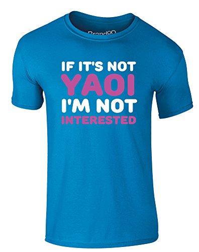 Brand88 - If It's Not Yaoi, I'm Not Interested, Erwachsene Gedrucktes T-Shirt Azurblau/Weiß