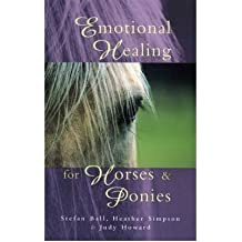 [EMOTIONAL HEALING FOR HORSES AND PONIES] by (Author)Simpson, Heather on Nov-01-01