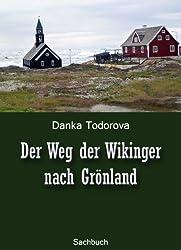 Der Weg der Wikinger nach Grönland
