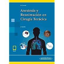 Anestesia y reanimación En Cirugía Torácica ((incluye versión digital))
