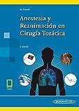 Anestesia y Reanimación en Cirugía Torácica (incluye acceso a eBook)