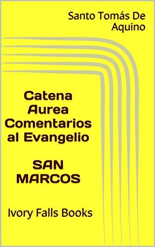catena-aurea-comentarios-al-evangelio-san-marcos-ivory-falls-books