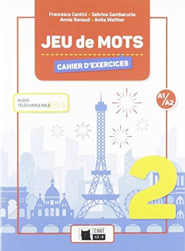 JEU DE MOTS 2 CAHIER (Cideb. Fr. Grammaire)