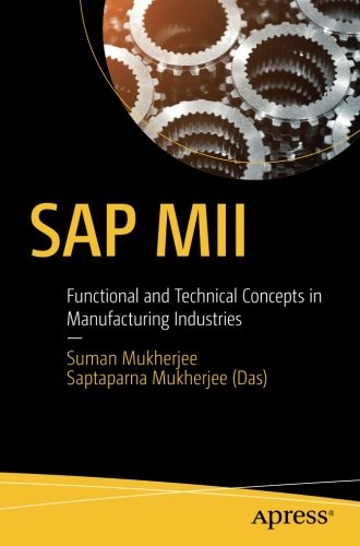 Pdf Download Sap Mii Functional And Technical Concepts In Manufacturing Industries Popular Best Epub By Suman Mukherjee Gry5u6i7o8yogy86ofo8ky