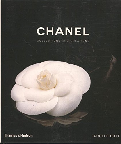 Chanel: Collections and Creations por Danièle Bott