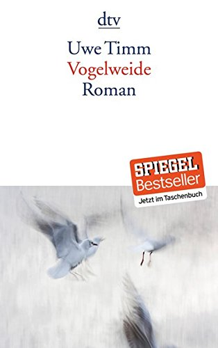 Uwe Timm Vogelweide