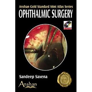 Mini Atlas of Ophthalmic Surgery (Anshan Gold Standard Mini Atlas)
