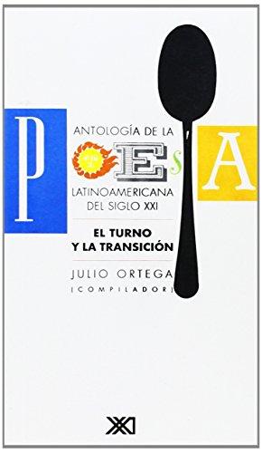 Antología de la poesía latinoamericana actual: El turno y la transición (La creación literaria)
