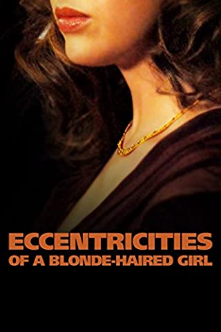 Eccentricities of a blonde haired girl