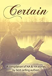 Certain: A collection of new adult and young adult contemporary and paranormal stories