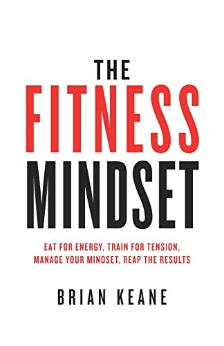 The Fitness Mindset: Eat for ene...