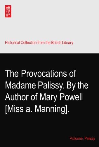 The Provocations of Madame Palissy. By the Author of d'occasion  Livré partout en Belgique