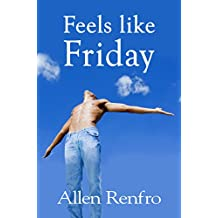 Feels like Friday