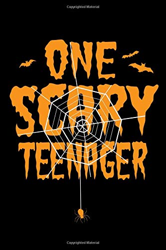 (One Scary Teenager: A Blank Lined Journal For One Scary Teenager)