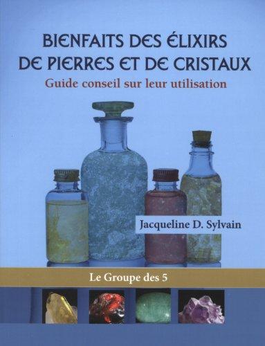 Bienfaits des Elixirs de Pierres et de Cristaux