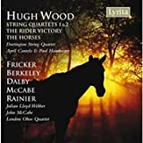Hugh Wood, String Quartets 1 & 2, music for cello and piano