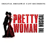 Pretty Woman:the Musical