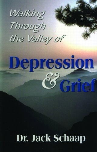 Walking Through the Valley of Depression and Grief by Jack Schaap (2005-08-02) (Jack Schaap)