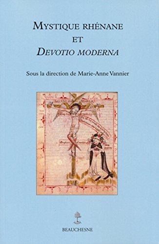 Mystique Rhénane et Devotio Moderna par  Collectif, Sous la direction de Marie-Anne Vannier