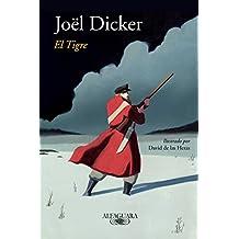 El tigre / The Tiger (LITERATURAS, Band 717035)