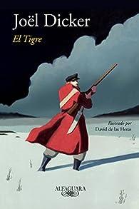 El tigre par  Joël Dicker