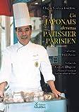 UN JAPONAIS DEVENU PATISSIER PARISIEN
