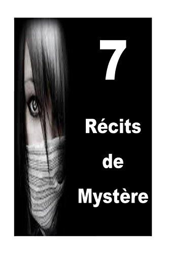 7 Récits  de  Mystère par Miss Morina Martin
