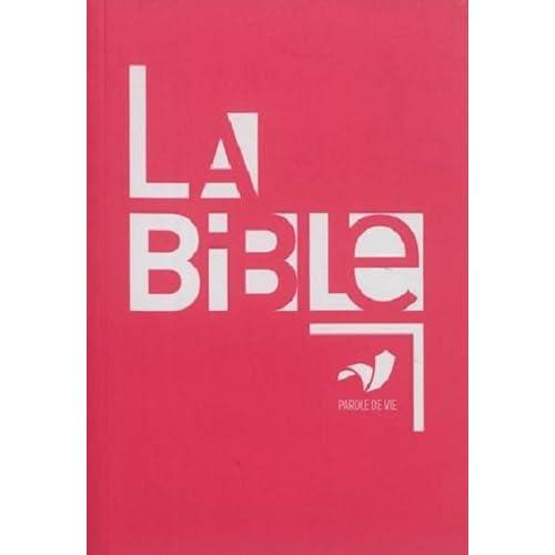 La Bible : Parole de Vie