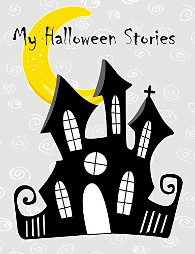 My Halloween Stories for young writers: Creative Writing Composition Book