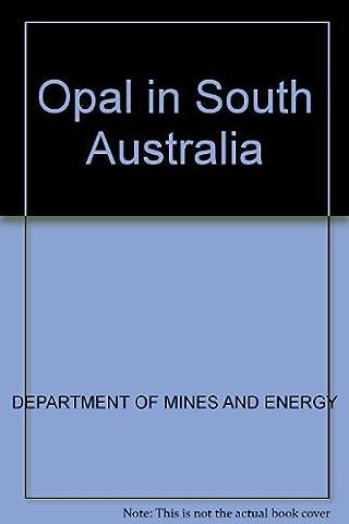 Opal in South