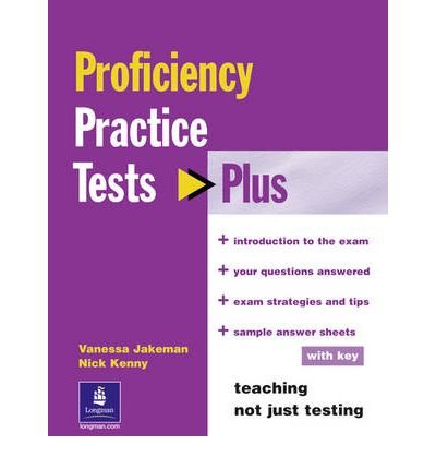 [(Practice Tests Plus CPE)] [ By (author) Nick Kenny, By (author) Vanessa Jakeman ] [February, 2002]
