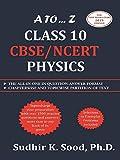 A to ... Z Class 10 CBSE/NCERT Physics