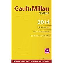 Gault Millau Südtirol 2014: Ausgabe Südtirol