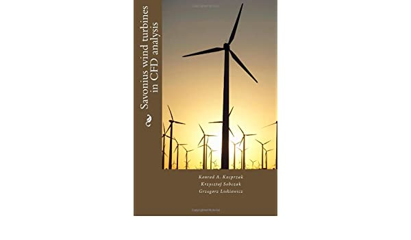Buy Savonius wind turbines in CFD analysis Book Online at