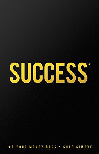 Success Or Your Money Back (English Edition) por Shed Simove