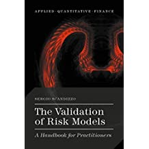 The Validation of Risk Models: A Handbook for Practitioners