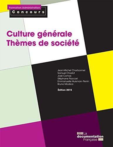 culture-generale-themes-de-societe-formation-administration-concours-french-edition