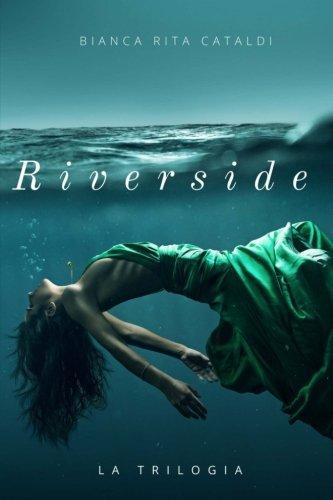 Riverside (Trilogia completa)