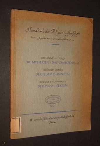 Handbuch der Religionswissenschaft. 1. Teil, Band 4: Die Universalreligionen [herausgegeben von Gustav Mensching];