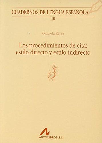 Procedimientos de cita: estilo directo y estilo indirecto (J) (Cuadernos de lengua española)