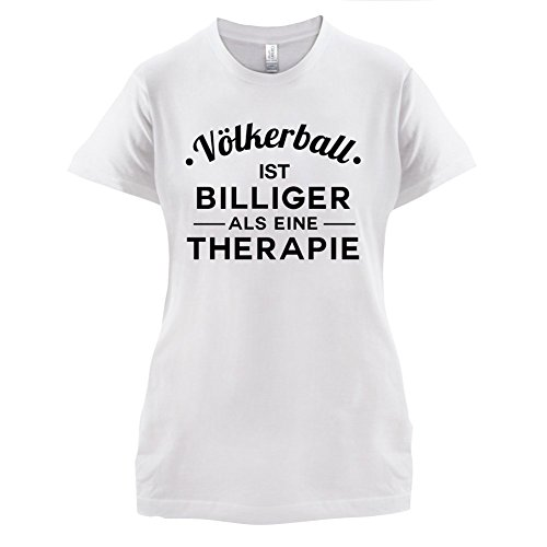 Völkerball ist billiger als eine Therapie - Damen T-Shirt - 14 Farben Weiß
