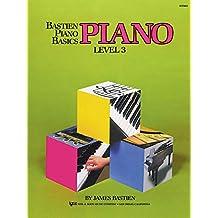 Bastien Piano Basics: Piano Level 3