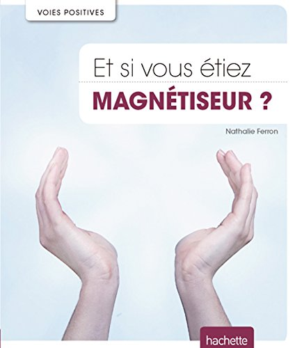 """<a href=""""/node/159822"""">Et si vous étiez magnétiseur ?</a>"""