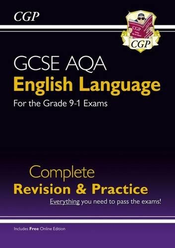 GCSE English Language AQA Complete Revision & Practice - Grade 9-1 Course (with Online Edition) (CGP GCSE English 9-1 Revision)