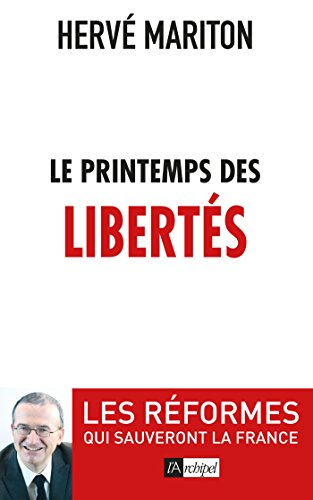 Le printemps des libertés par Hervé Mariton