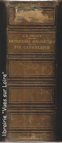 Dictionnaire apologétique de la foi catholique