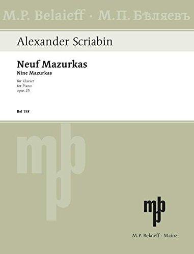 Neun Mazurken: op. 25. Klavier. (Studies in Global Competition)