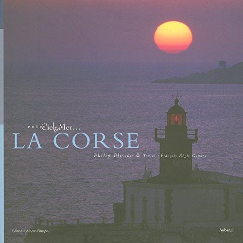 La Corse - Entre ciel et mer