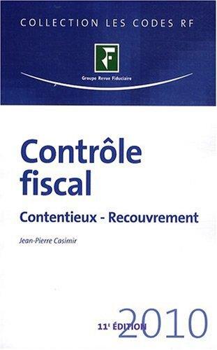 Contrôle Fiscal 2010 contentieux recouvrement